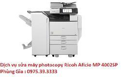 Dịch vụ sửa máy photocopy Ricoh Aficio MP 4002SP uy tín lấy ngay