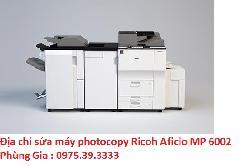 Địa chỉ sửa máy photocopy Ricoh Aficio MP 6002 lấy ngay hà nội