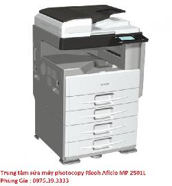 Trung tâm sửa máy photocopy Ricoh Aficio MP 2501L lấy ngay uy tín