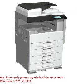 Địa chỉ sửa máy photocopy Ricoh Aficio MP 2001SP uy tín lấy ngay