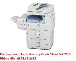 Dịch vụ sửa máy photocopy Ricoh Aficio MP 2500 lấy ngay hà nội