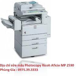Địa chỉ sửa máy Photocopy Ricoh Aficio MP 2590 uy tín lấy ngay