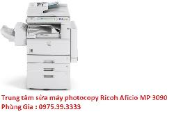 Trung tâm sửa máy photocopy Ricoh Aficio MP 3090 lấy ngay uy tín